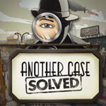 New Detective Games for PC - Another Case Solved also on Android, iPhone, iPad