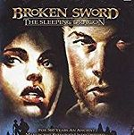 Broken Sword Games III. The Sleeping Dragon
